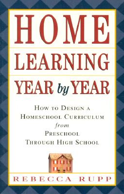 Home Learning Year by Year By Rupp, Rebecca